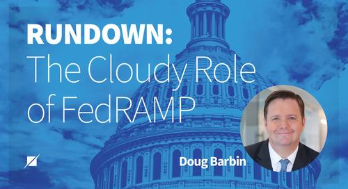 Rundown: The Cloudy Role of FedRAMP