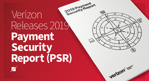 Verizon Releases 2019 Payment Security Report (PSR)