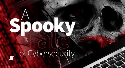 A Spooky Tale of Cybersecurity