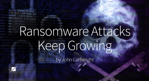 Ransomware Attacks Keep Growing