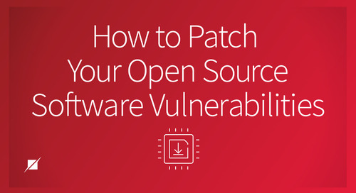 How To Patch Your Open Source Software Vulnerabilities