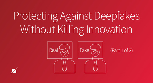 Protecting Against Deepfakes Without Killing Innovation (Part 1 of 2)