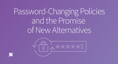 Password-Changing Policies and the Promise of New Alternatives