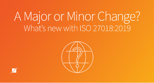 A Major or Minor Change? What's new with ISO 27018:2019