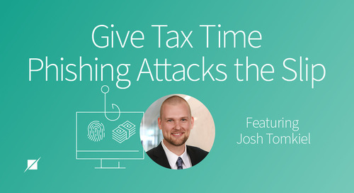 Give Tax Time Phishing Attacks the Slip