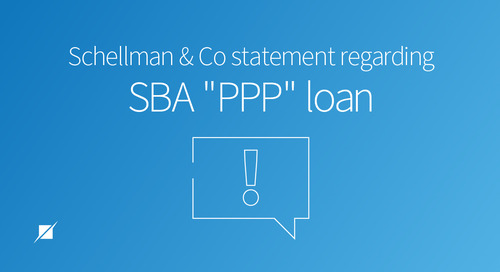 "Schellman & Co Statement Regarding SBA ""PPP"" Loan"