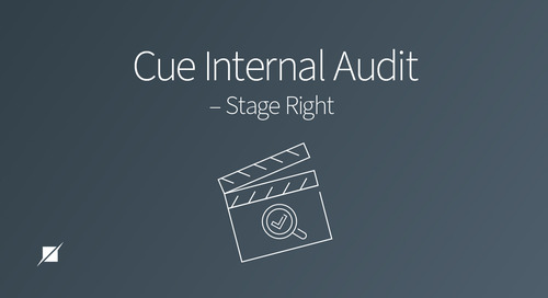 Cue Internal Audit – Stage Right