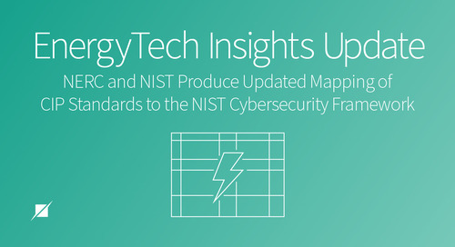 EnergyTech Insights Update: New Mapping of CIP to NIST CSF