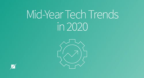 Mid-Year Tech Trends In 2020