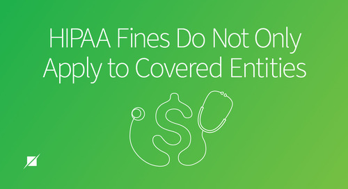 HIPAA Fines Do Not Only Apply to Covered Entities