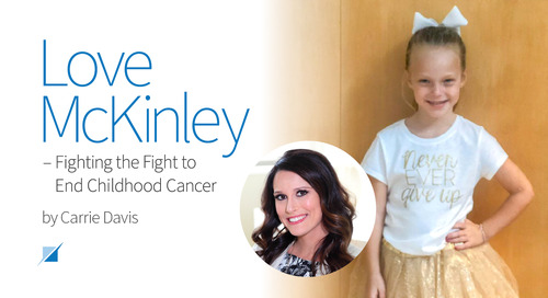 Love McKinley – Fighting the Fight to End Childhood Cancer