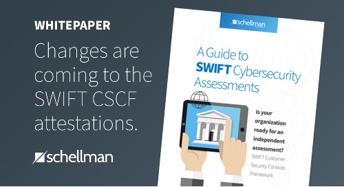 A Guide to SWIFT Cybersecurity Assessments