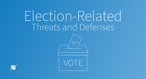 Election-Related Threats and Defenses