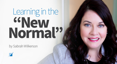 "Learning in the ""New Normal"""