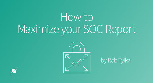How to Maximize your SOC Report