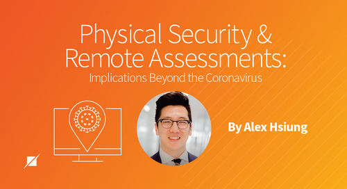 Physical Security and Remote Assessments: Implications Beyond the Coronavirus