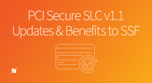 PCI Secure SLC v1.1 - Updates and Benefits to SSF