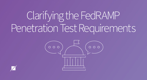 Clarifying the FedRAMP Penetration Test Requirements