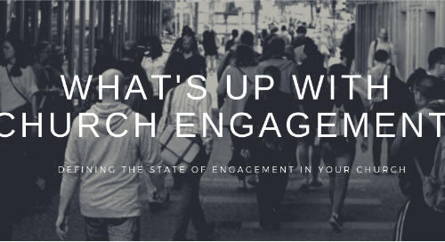 TAKE OUR SURVEY: What's up with Church Engagement?