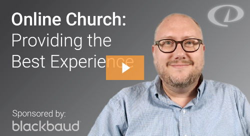 Online Church – Providing the Best Experience