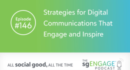 The sgENGAGE Podcast Episode 146: Strategies for Digital Communications That Engage and Inspire