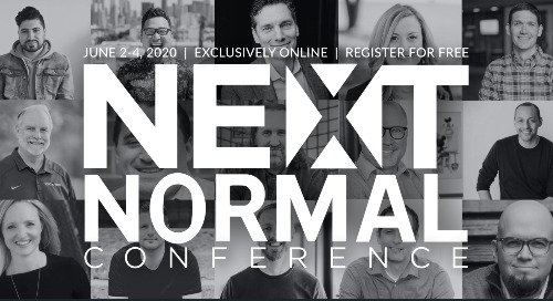 BLOG: NEXT Normal Conference 2020 – Recap.  The world has changed and so has the way you lead.