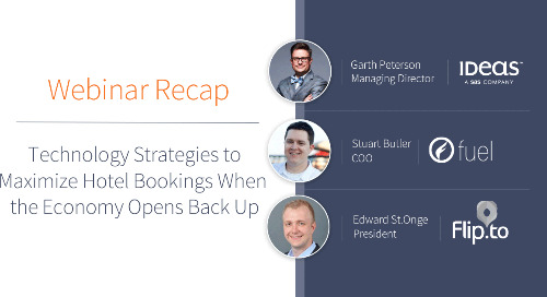 Webinar Recap: Technology Strategies to Maximize Hotel Bookings When the Economy Opens Back Up
