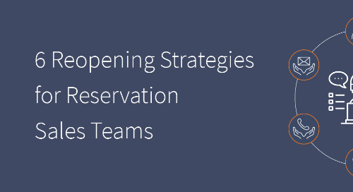 6 Reopening Strategies for your Reservations Team