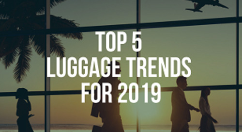 Top 5 Luggage Trends for 2019- YKK Experts Series