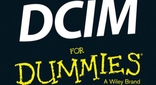 Data Center Infrastructure Management (DCIM) For Dummies