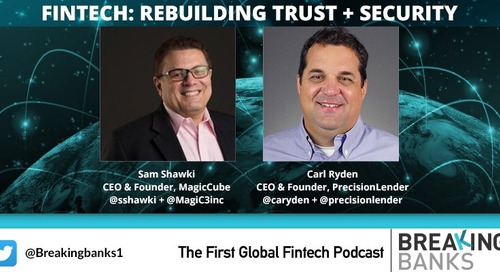 Carl Ryden Talks About Trust and Community on Breaking Banks Podcast