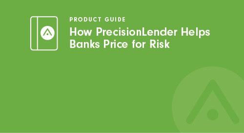 How PrecisionLender Helps Banks Price for Risk