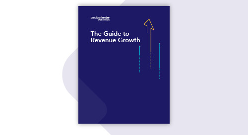 PrecisionLender Guide to Revenue Growth