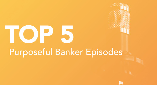 Top Purposeful Banker Episodes of 2019