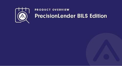 PrecisionLender BILS Edition