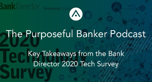 Key Takeaways from the Bank Director 2020 Tech Survey