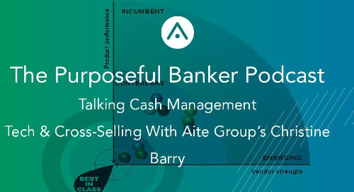 Talking Cash Management Tech & Cross-Selling With Aite Group's Christine Barry