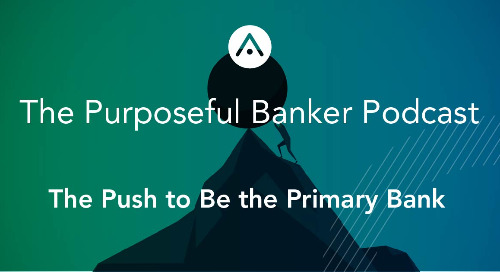 The Push to Be the Primary Bank
