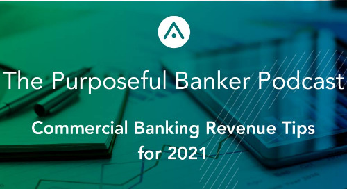 Commercial Banking Revenue Tips for 2021