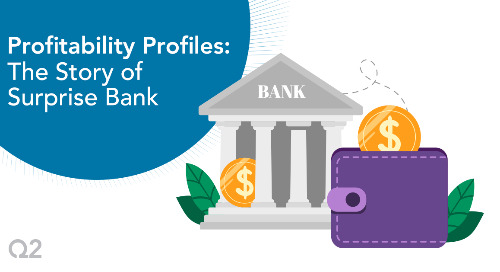 Profitability Profiles: The Story of Surprise Bank