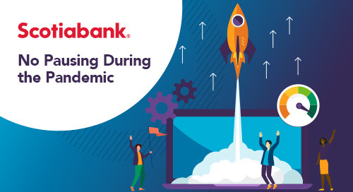 Scotiabank: No Pausing During the Pandemic
