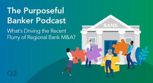 What's Driving the Recent Flurry of Regional Bank M&A?