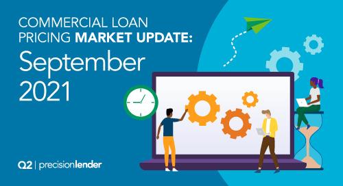 Commercial Loan Pricing Market Update (September 2021)