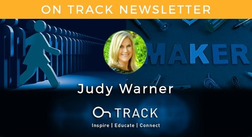 Keep Learning, Tackling 3D and Making and Hacking! OnTrack Newsletter September 2017