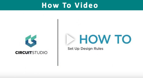 How to Set Up Design Rules in CircuitStudio