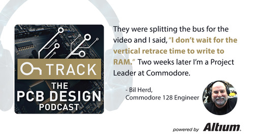 Commodore 128 Principal Engineer, Bil Herd on Best Practices for Learning a New CAD Tool