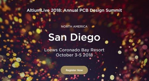 Anticipa e Fai Conoscenza con il Keynotes per AltiumLive 2018: SUMMIT ANNUALE PER DESIGN PCB