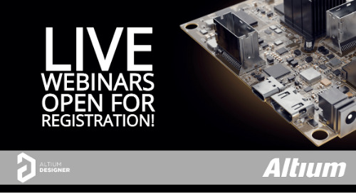 Sign Up for Altium Designer Live Webinars