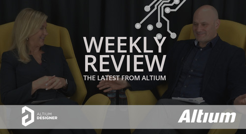 Weekly Digest: Articles, Podcast and Videos from Altium