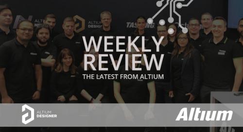 Weekly Digest: Altium EDA tools at Embedded World